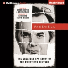 Farewell : The Greatest Spy Story of the Twentieth Century, eAudiobook MP3 eaudioBook