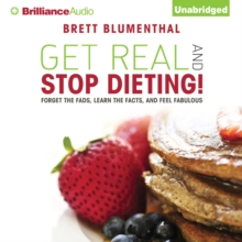 Get Real and Stop Dieting!, eAudiobook MP3 eaudioBook