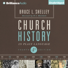 Church History in Plain Language : Fourth Edition, eAudiobook MP3 eaudioBook