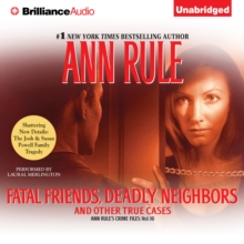 Fatal Friends, Deadly Neighbors : And Other True Cases, eAudiobook MP3 eaudioBook