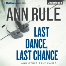 Last Dance, Last Chance : And Other True Cases, eAudiobook MP3 eaudioBook