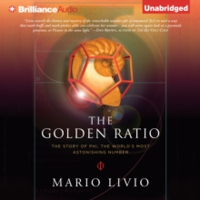 The Golden Ratio : The Story of Phi, the World's Most Astonishing Number, eAudiobook MP3 eaudioBook