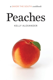 Peaches : a Savor the South(R) cookbook, EPUB eBook
