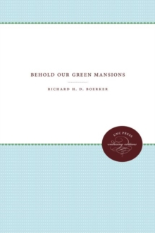 Behold Our Green Mansions, Paperback Book