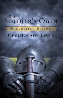 The Soldier'S Oath : A Sedition Rising, EPUB eBook