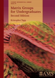 Matrix Groups for Undergraduates, Paperback Book
