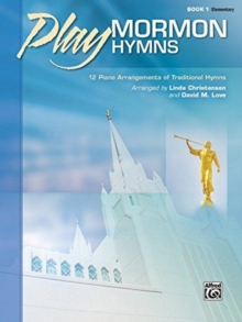 PLAY MORMON HYMNS 1 PIANO, Paperback Book