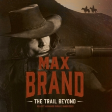 The Trail Beyond, eAudiobook MP3 eaudioBook