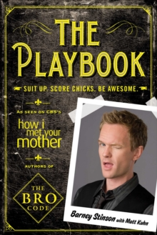 The Playbook : Suit Up. Score Chicks. Be Awesome, EPUB eBook
