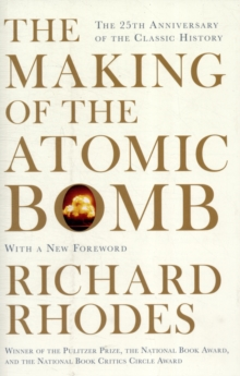 The Making Of The Atomic Bomb, Paperback / softback Book