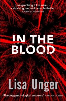 In the Blood : Chilling grip-lit with a breathtaking twist you won't see coming, Paperback Book