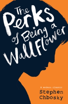 The Perks of Being a Wallflower YA edition, Paperback / softback Book