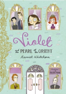 Violet and the Pearl of the Orient, Paperback / softback Book