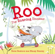 Roo the Roaring Dinosaur, Paperback Book