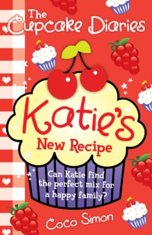 The Cupcake Diaries: Katie's New Recipe, Paperback Book
