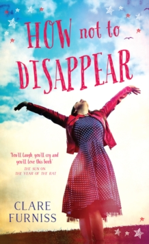 How Not to Disappear, Paperback Book