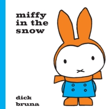 Miffy in the Snow, Hardback Book