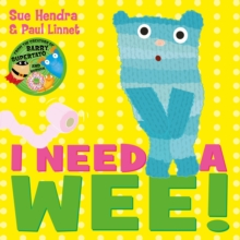 I Need a Wee!, Paperback Book