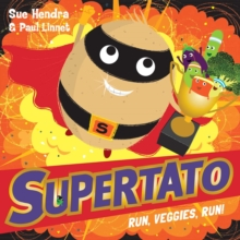 Supertato Run Veggies Run, Paperback Book