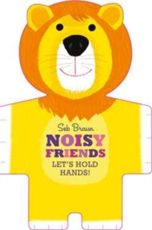 Let's Hold Hands: Noisy Animals, Hardback Book