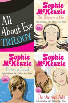 All About Eve Trilogy : Six Steps to a Girl; Three's a Crowd and The One and Only, EPUB eBook