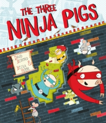 The Three Ninja Pigs, Paperback / softback Book