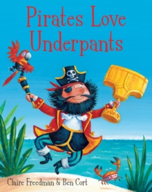 Pirates Love Underpants, Board book Book
