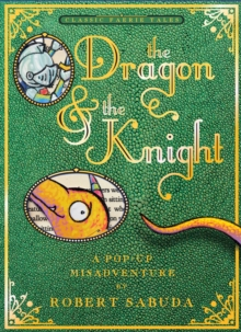 The Dragon & the Knight, Hardback Book