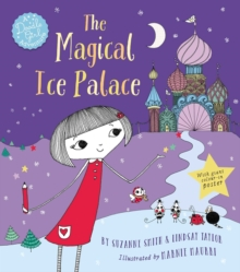 The Magical Ice Palace : A Doodle Girl Adventure, Paperback Book