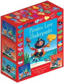 The Underpants Board Book slipcase : includes Aliens Love Underpants; Dinosaurs Love Underpants and Pirates Love Underpants, Hardback Book