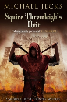 Squire Throwleigh's Heir, Paperback Book