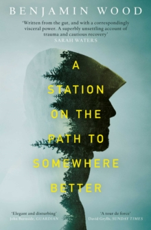 A Station on the Path to Somewhere Better, Paperback / softback Book