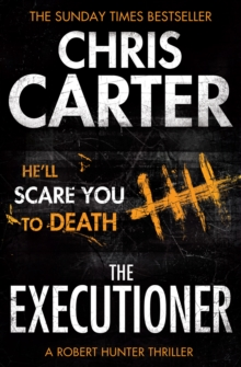 The Executioner : A brilliant serial killer thriller, featuring the unstoppable Robert Hunter, Paperback / softback Book