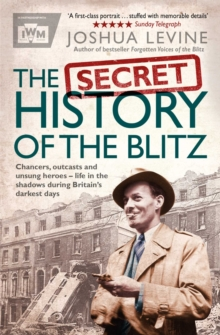 The Secret History of the Blitz, Paperback / softback Book