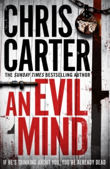 An Evil Mind : A brilliant serial killer thriller, featuring the unstoppable Robert Hunter, Paperback Book