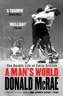 A Man's World : The Double Life of Emile Griffith, Paperback Book