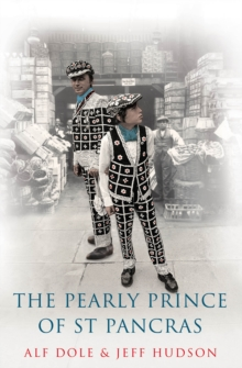 The Pearly Prince of St Pancras, Paperback / softback Book