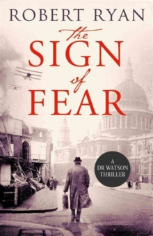The Sign of Fear : A Doctor Watson Thriller, Paperback / softback Book