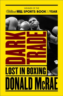 Dark Trade : Lost in Boxing, Paperback Book