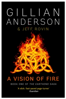 A Vision of Fire : Book 1 of The EarthEnd Saga, Paperback Book
