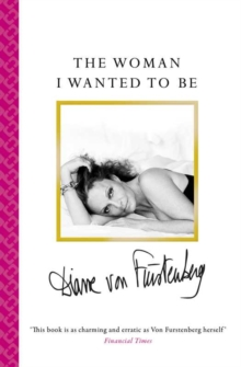 The Woman I Wanted To Be, Paperback / softback Book