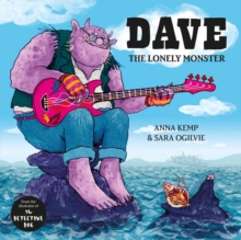 Dave the Lonely Monster, Hardback Book
