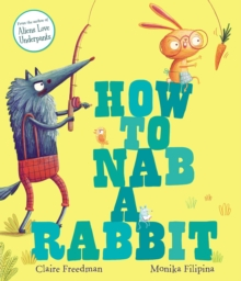 How to Nab a Rabbit, Paperback Book