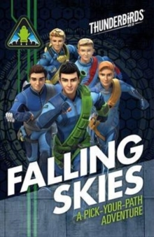 Thunderbirds: Falling Skies : A Pick Your Path Adventure, Paperback / softback Book