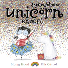Sophie Johnson: Unicorn Expert, Paperback / softback Book
