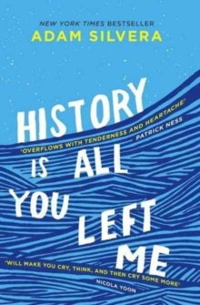 History Is All You Left Me : A Zoella Book Club 2017 novel, Paperback Book