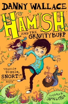 Hamish and the GravityBurp, Paperback Book
