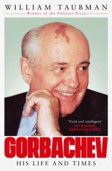Gorbachev : The Man and His Era, Paperback / softback Book