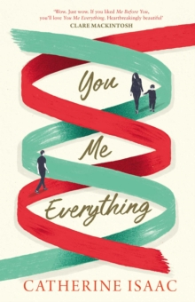You Me Everything : A Richard & Judy Book Club selection 2018, Paperback / softback Book