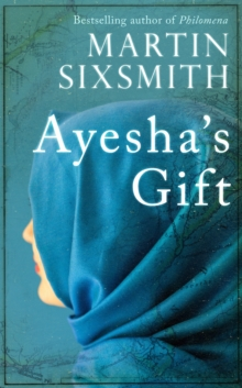 Ayesha's Gift : A Daughter's Search for the Truth About Her Father, Hardback Book